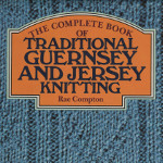 'Traditional guernsey and jersey knitting'.