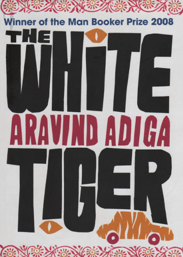 The cover of 'The White Tiger' by Aravind Adiga.
